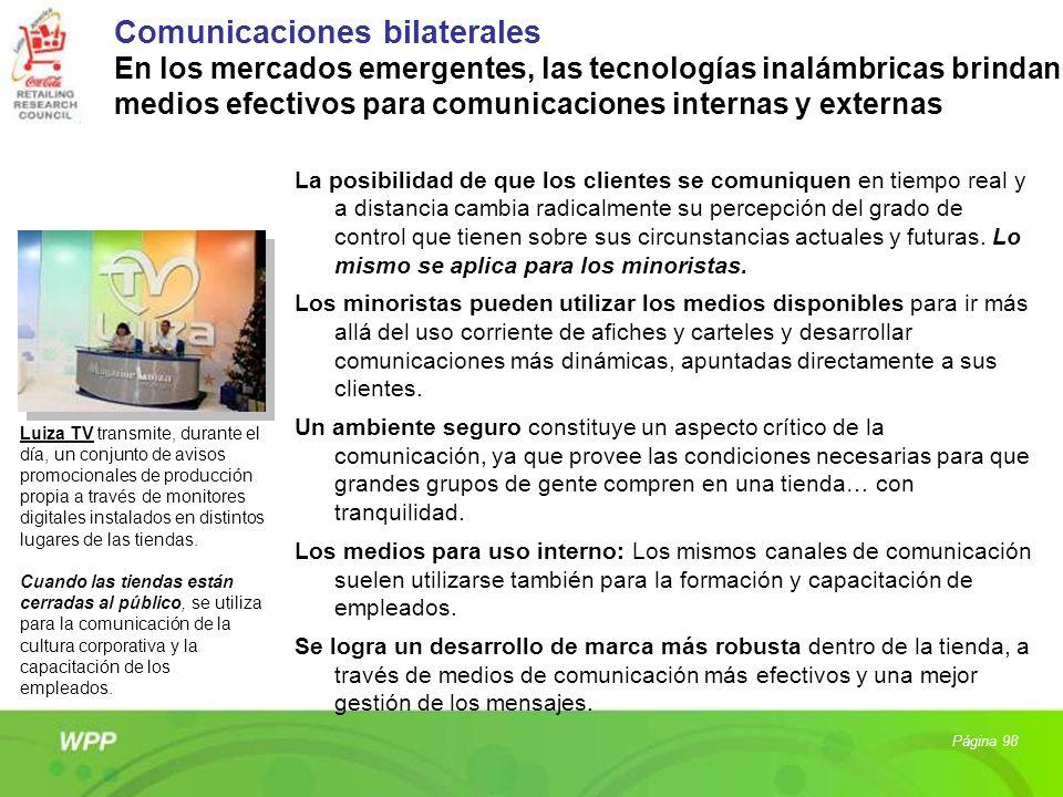 Comunicaciones bilaterales En los mercados emergentes, las tecnologías inalámbricas brindan medios efectivos para comunicaciones internas y externas
