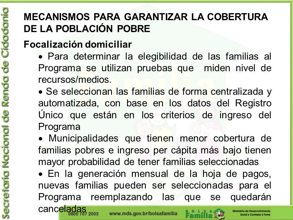 MECANISMOS PARA GARANTIZAR LA COBERTURA DE LA POBLACIÓN POBRE