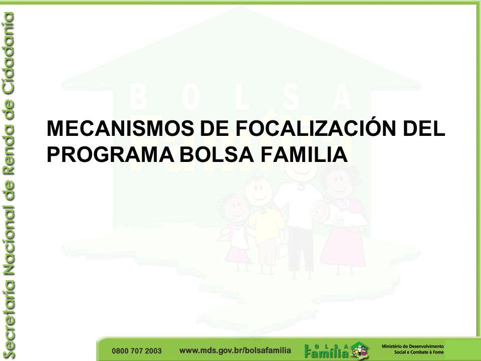MECANISMOS DE FOCALIZACIÓN DEL PROGRAMA BOLSA FAMILIA