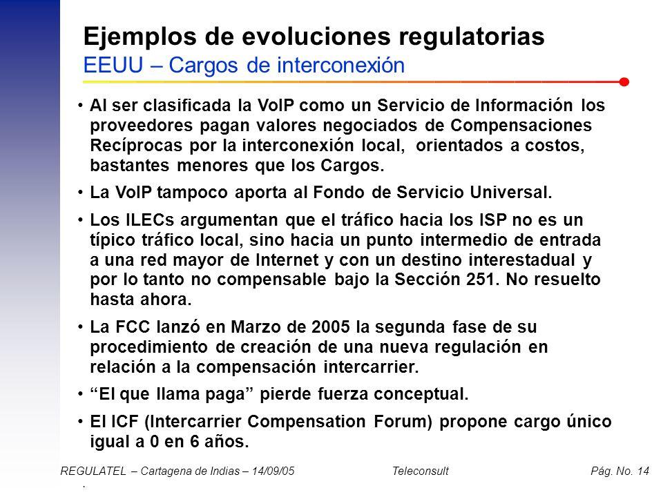 Ejemplos de evoluciones regulatorias EEUU – Cargos de interconexión