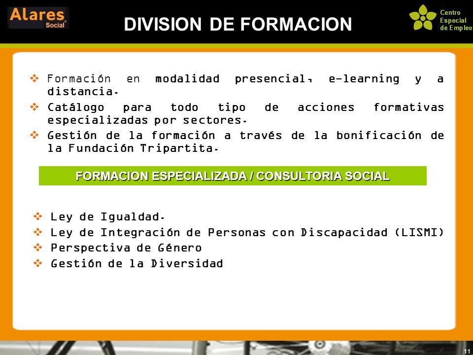 FORMACION ESPECIALIZADA / CONSULTORIA SOCIAL
