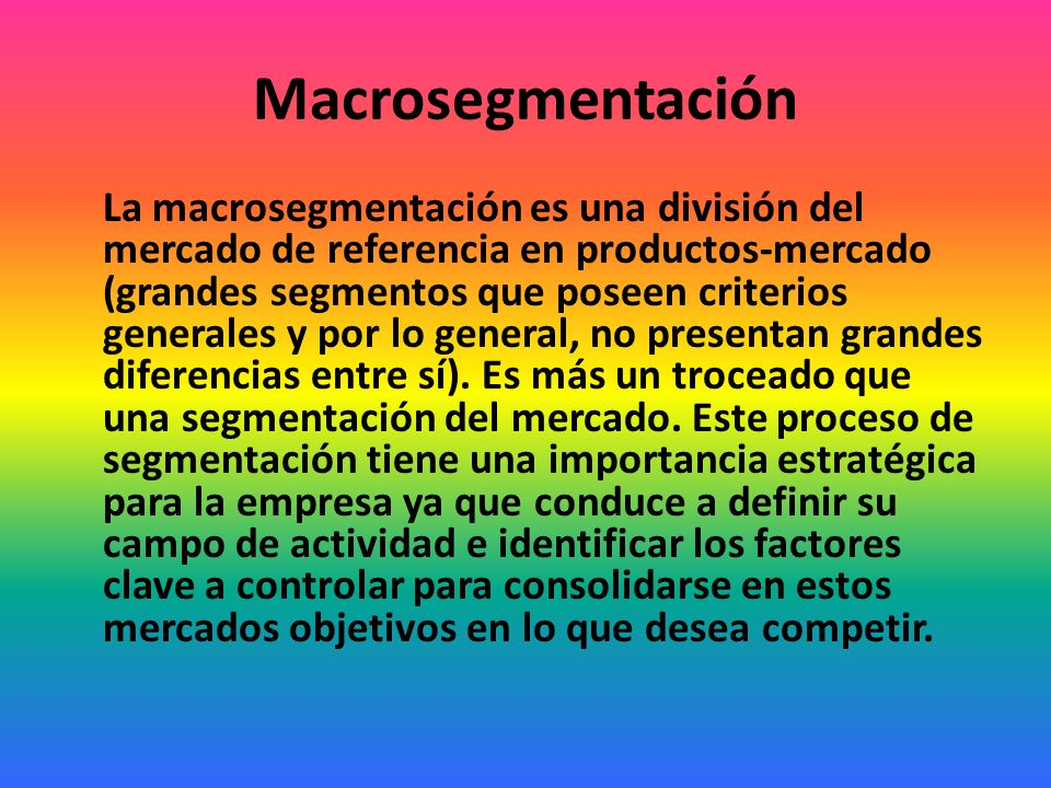 Macrosegmentación
