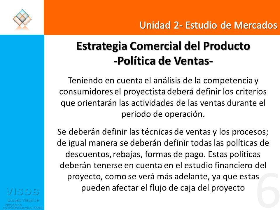 Estrategia Comercial del Producto -Política de Ventas-
