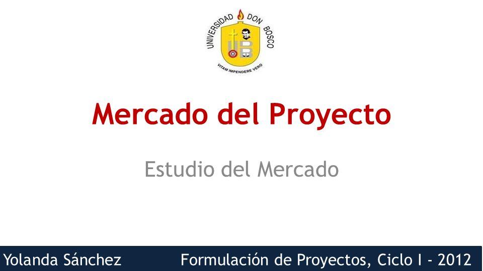Mercado del Proyecto Estudio del Mercado