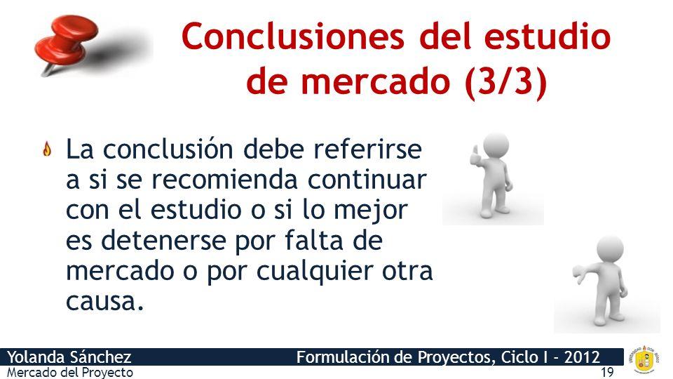 Conclusiones del estudio de mercado (3/3)