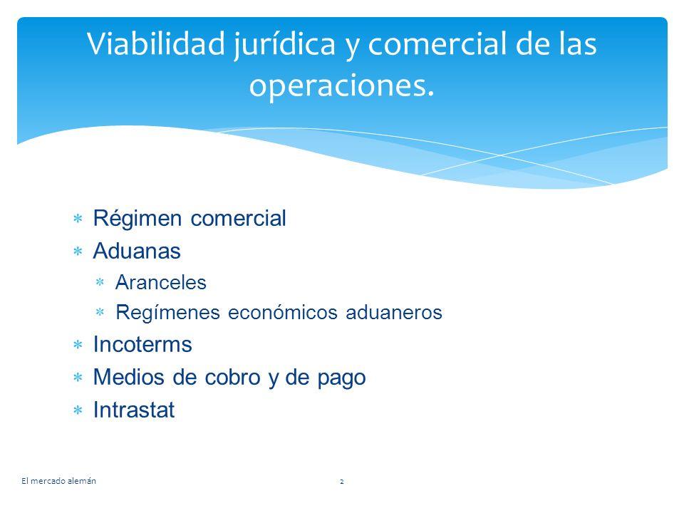 Viabilidad jurídica y comercial de las operaciones.