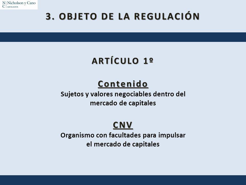 3. OBJETO DE LA REGULACIÓN