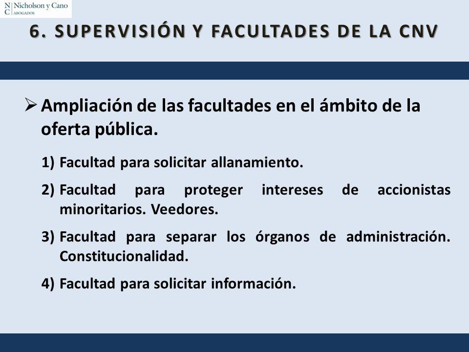 6. SUPERVISIÓN Y FACULTADES DE LA CNV