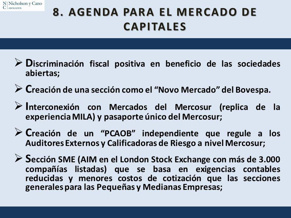 8. AGENDA PARA EL MERCADO DE CAPITALES
