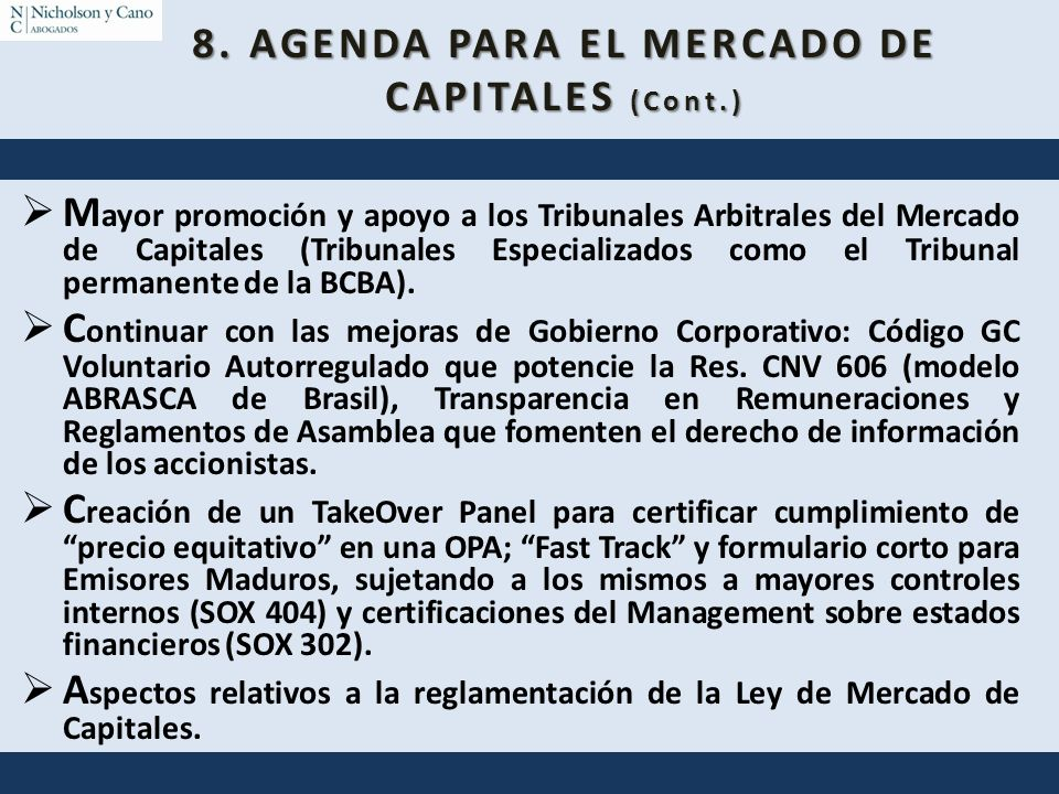 8. AGENDA PARA EL MERCADO DE CAPITALES (Cont.)