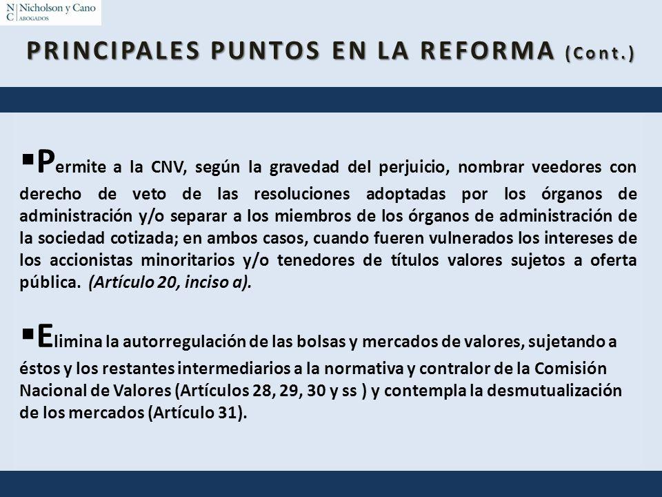 PRINCIPALES PUNTOS EN LA REFORMA (Cont.)