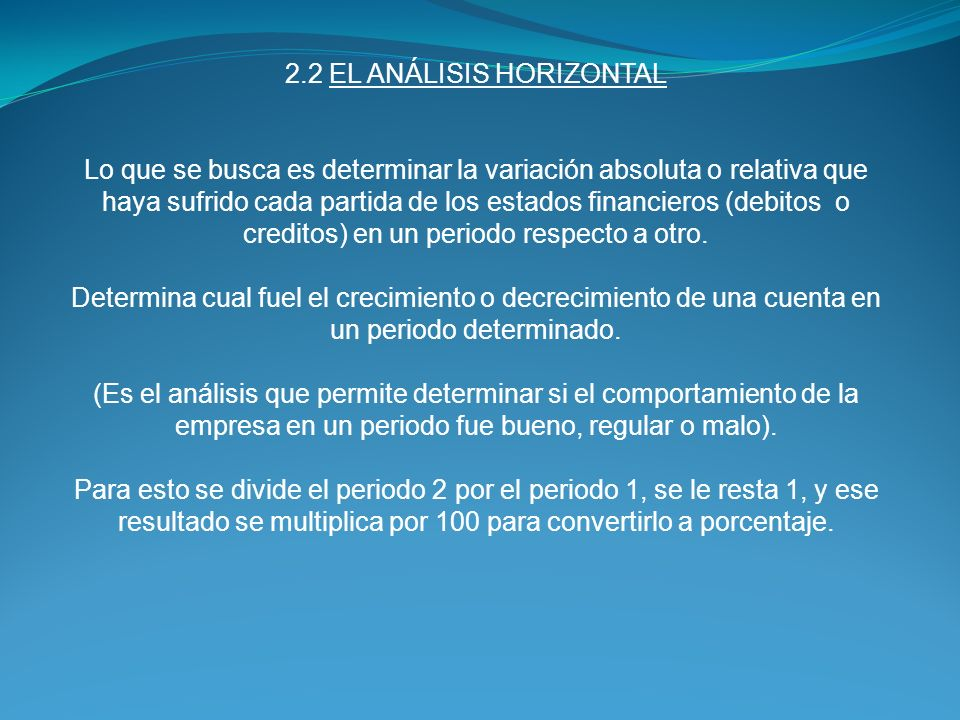 2.2 EL ANÁLISIS HORIZONTAL