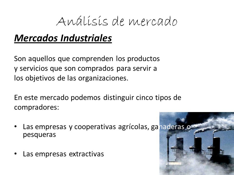 Análisis de mercado Mercados Industriales