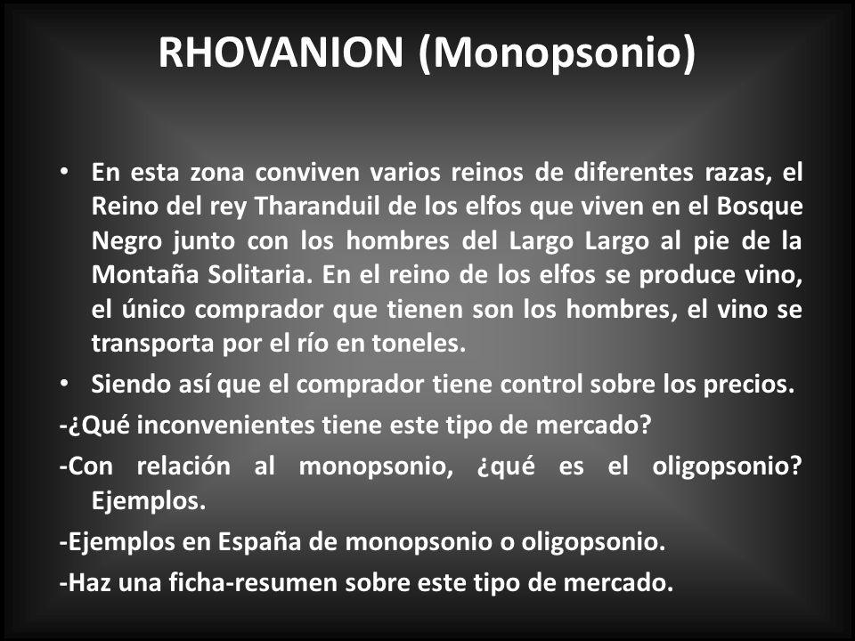 RHOVANION (Monopsonio)