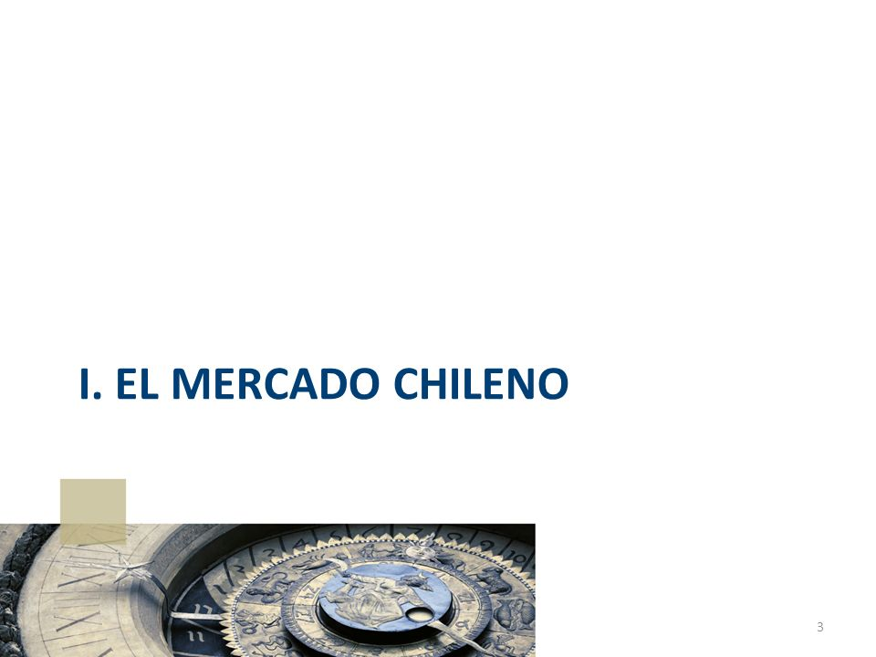 I. EL MERCADO CHILENO