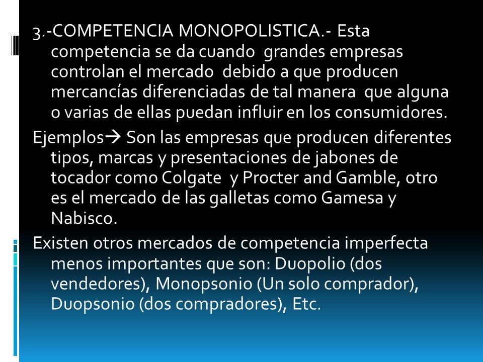 3. -COMPETENCIA MONOPOLISTICA