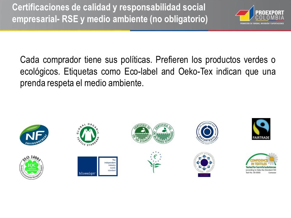 Certificaciones de calidad y responsabilidad social empresarial- RSE y medio ambiente (no obligatorio)