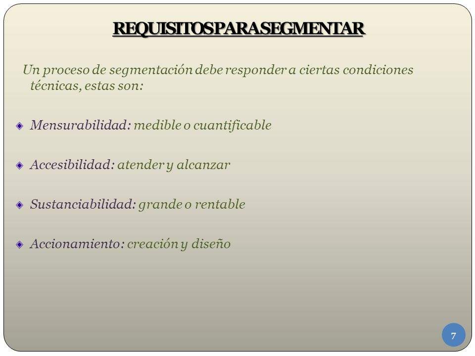 REQUISITOS PARA SEGMENTAR