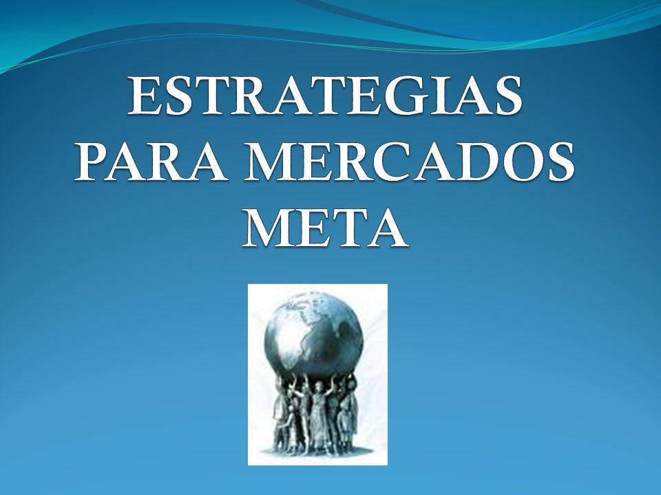ESTRATEGIAS PARA MERCADOS META