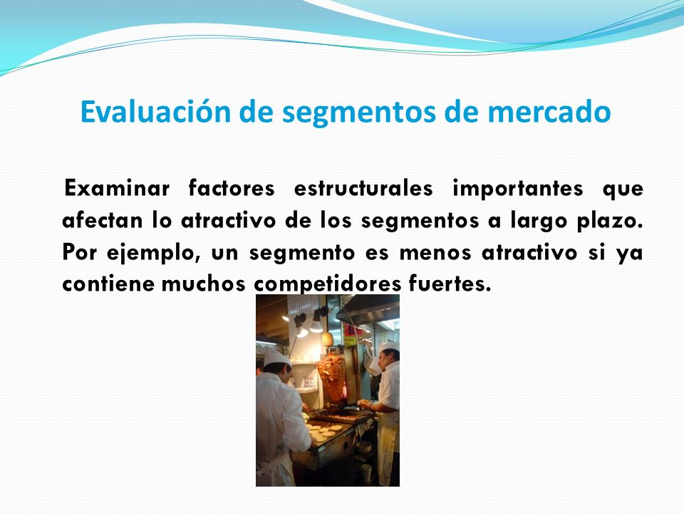 Evaluación de segmentos de mercado