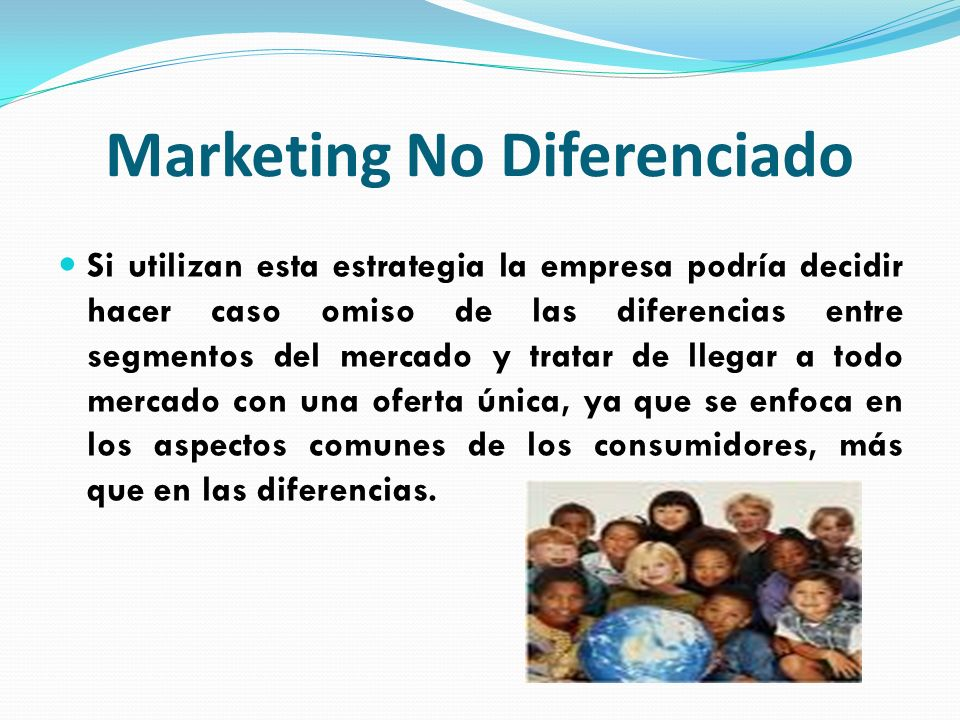 Marketing No Diferenciado