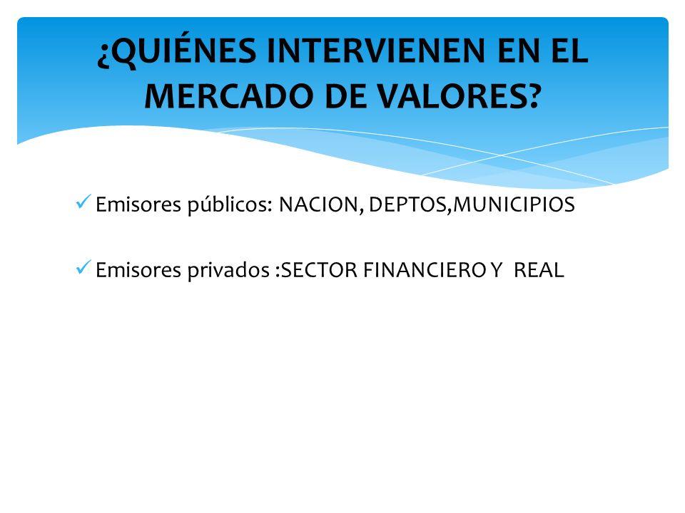 ¿QUIÉNES INTERVIENEN EN EL MERCADO DE VALORES