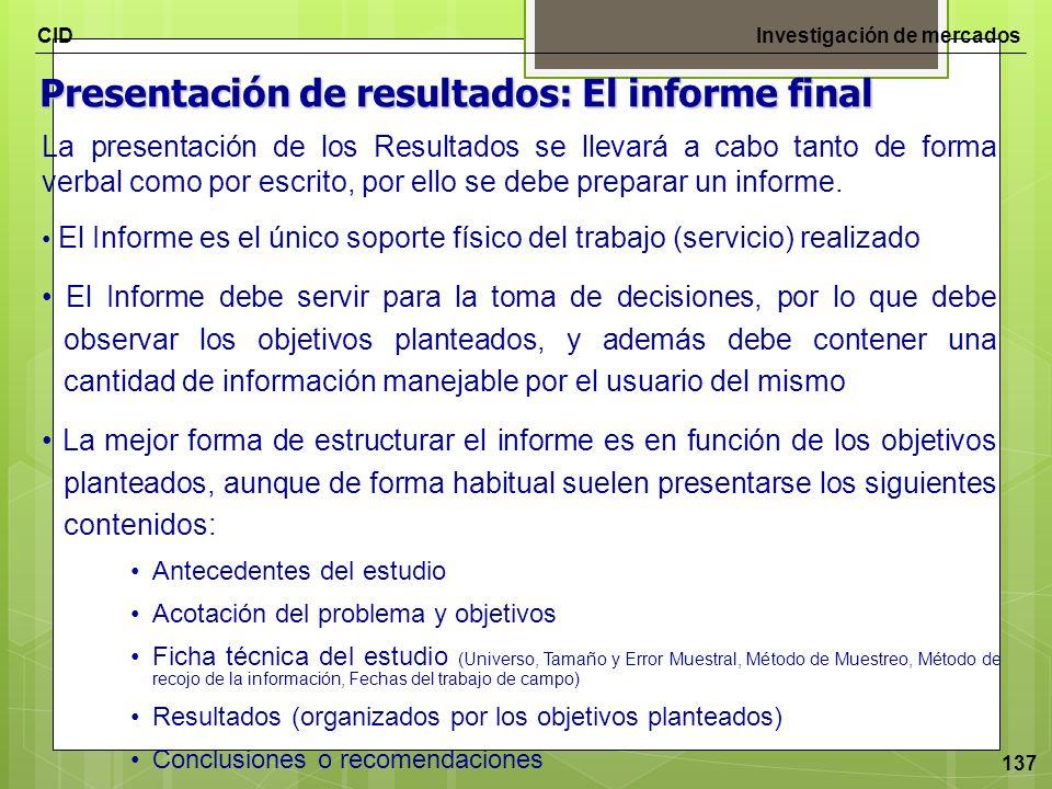 Presentación de resultados: El informe final
