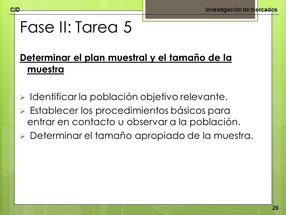 Fase II: Tarea 5 Determinar el plan muestral y el tamaño de la muestra