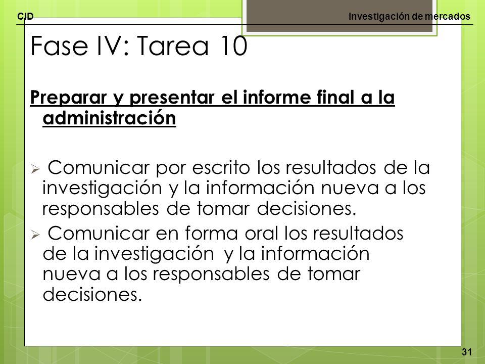 Fase IV: Tarea 10 Preparar y presentar el informe final a la administración.