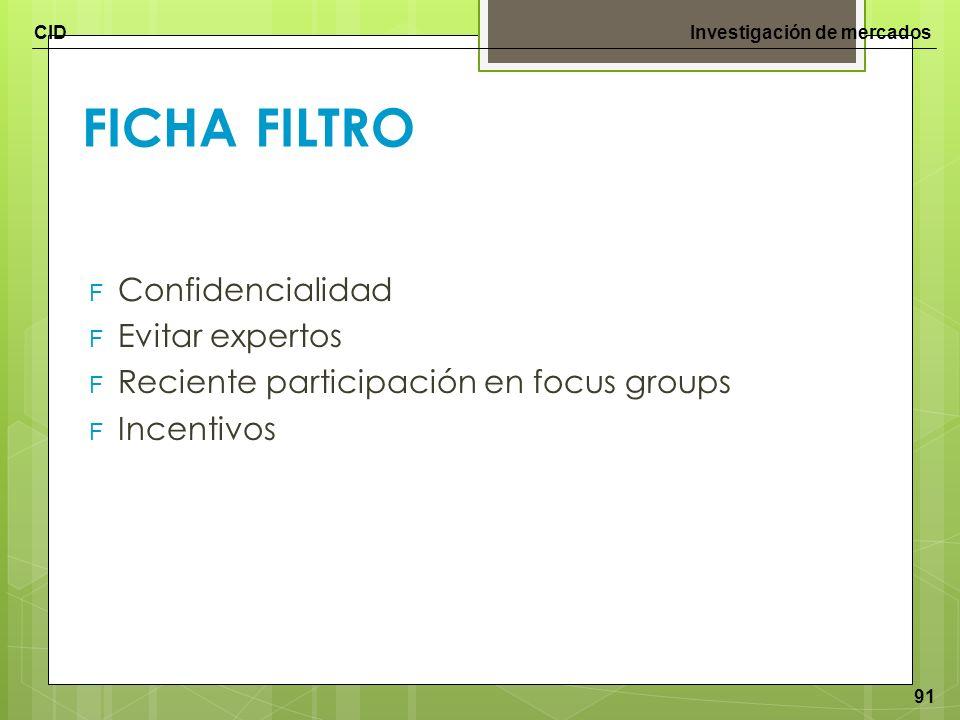 FICHA FILTRO Confidencialidad Evitar expertos