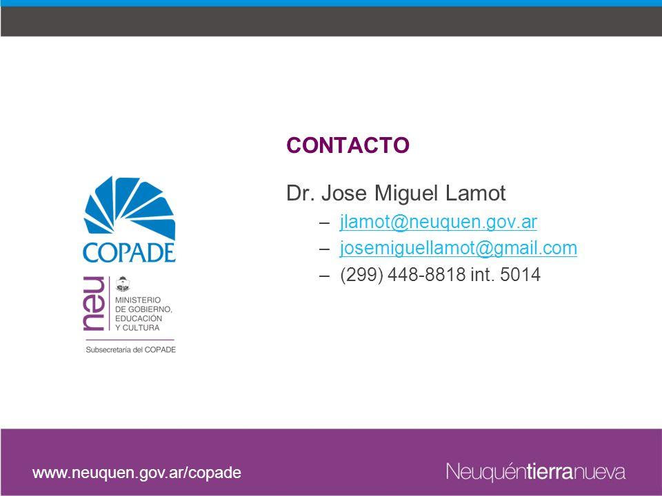 CONTACTO Dr. Jose Miguel Lamot jlamot@neuquen.gov.ar