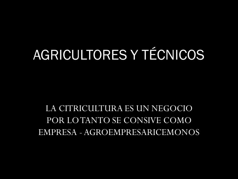 AGRICULTORES Y TÉCNICOS