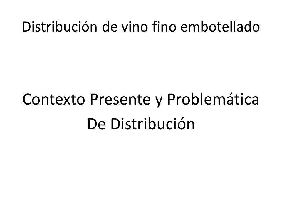 Distribución de vino fino embotellado