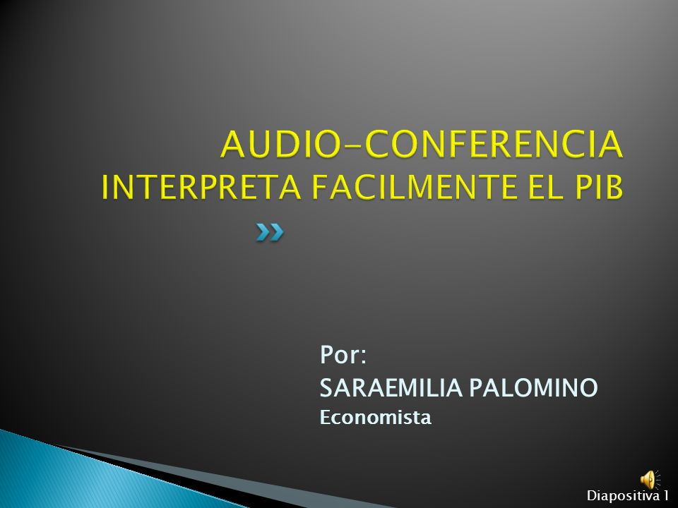AUDIO-CONFERENCIA INTERPRETA FACILMENTE EL PIB