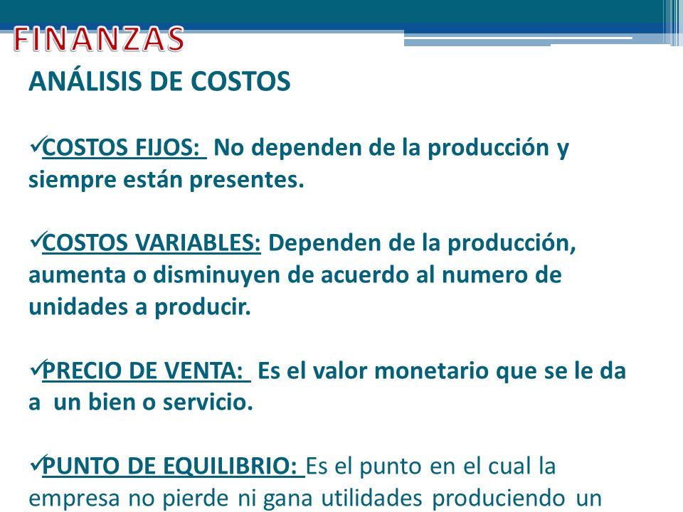 FINANZAS ANÁLISIS DE COSTOS