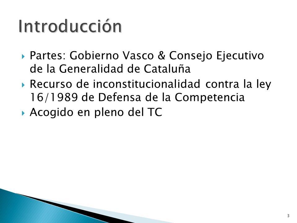 Introducción Partes: Gobierno Vasco & Consejo Ejecutivo de la Generalidad de Cataluña.