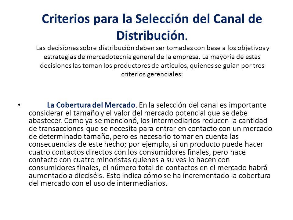 Criterios para la Selección del Canal de Distribución