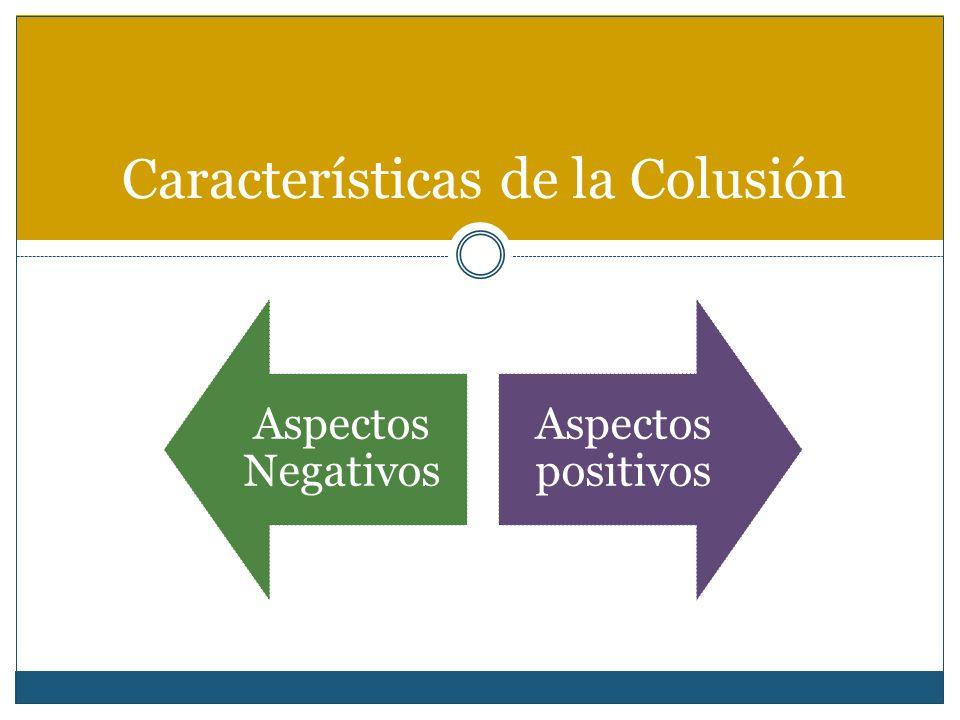 Características de la Colusión