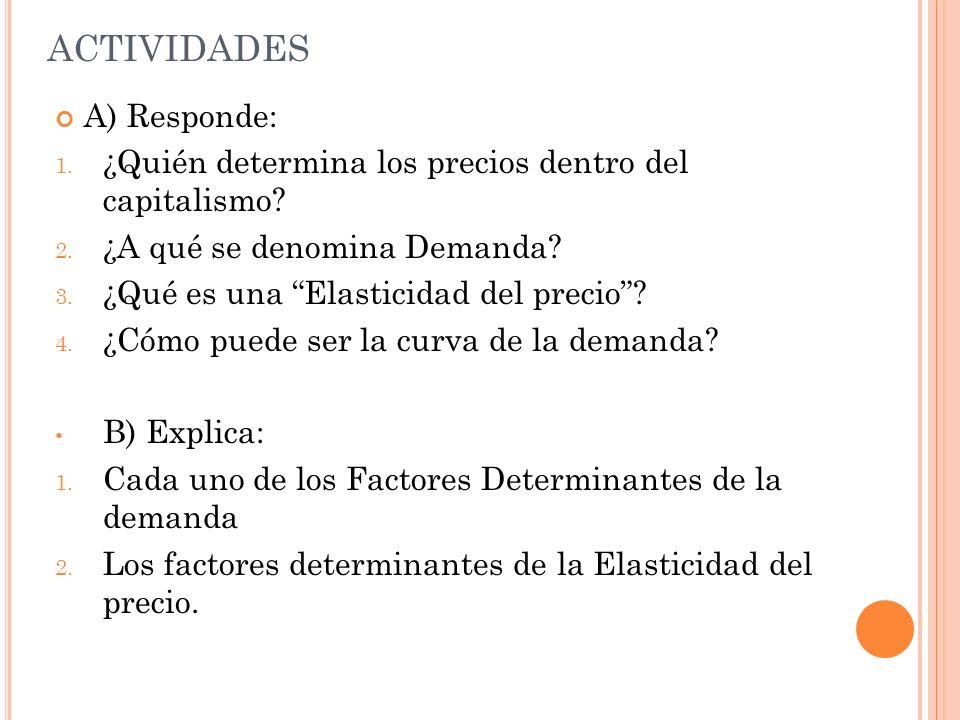 ACTIVIDADES A) Responde: