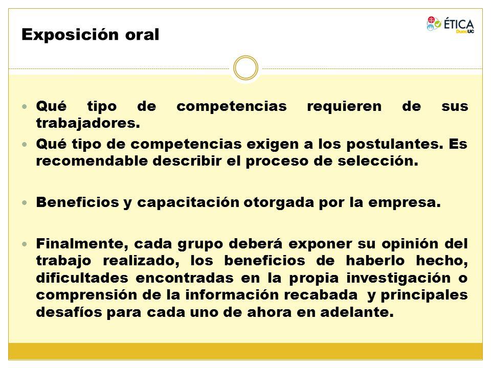 Exposición oral Qué tipo de competencias requieren de sus trabajadores.