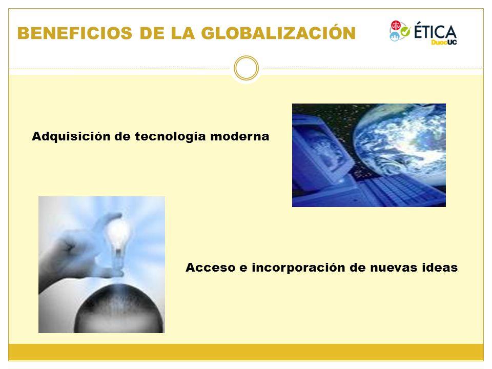 BENEFICIOS DE LA GLOBALIZACIÓN