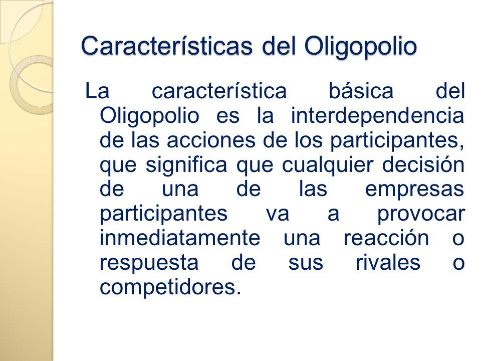 Características del Oligopolio