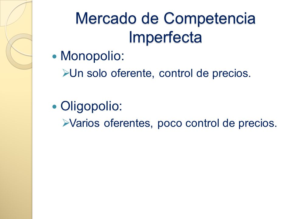 Mercado de Competencia Imperfecta