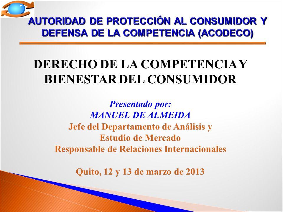 DERECHO DE LA COMPETENCIA Y BIENESTAR DEL CONSUMIDOR
