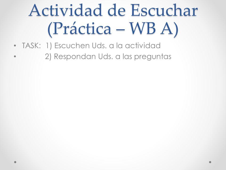 Actividad de Escuchar (Práctica – WB A)