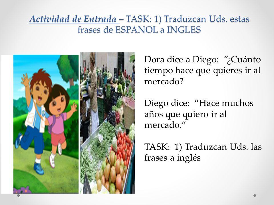 Actividad de Entrada – TASK: 1) Traduzcan Uds