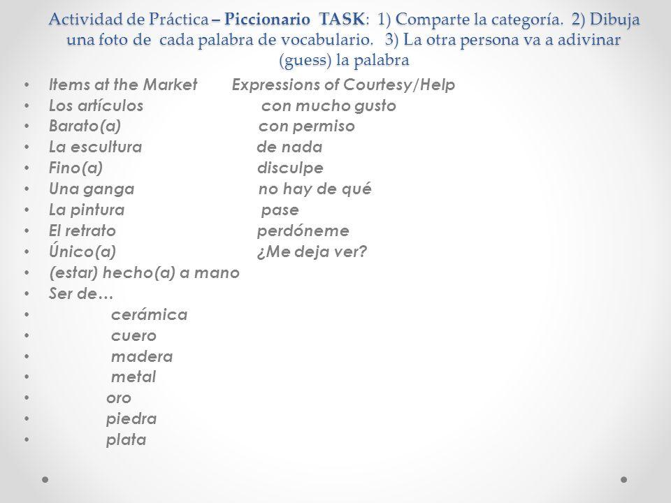 Actividad de Práctica – Piccionario TASK: 1) Comparte la categoría
