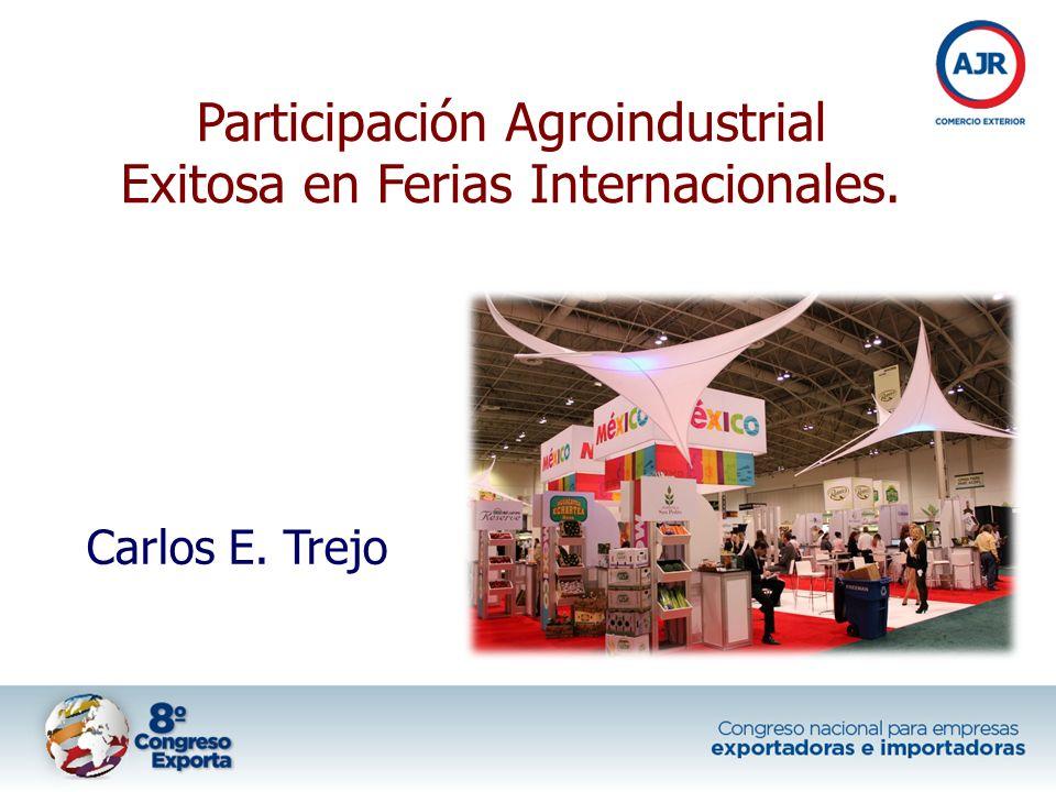 Participación Agroindustrial Exitosa en Ferias Internacionales.