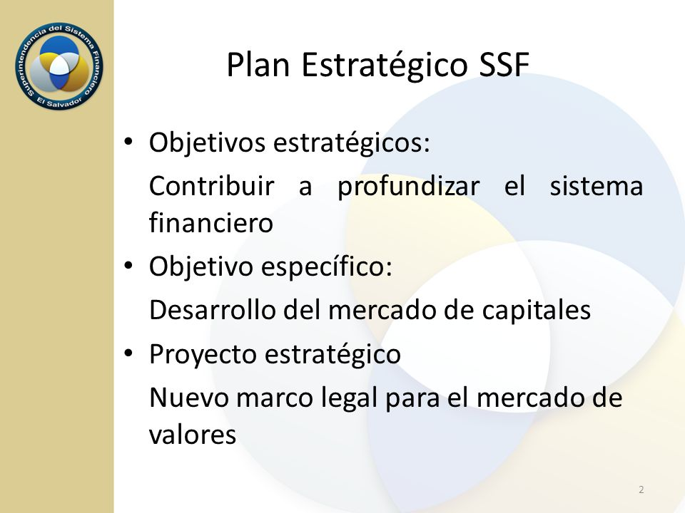 Plan Estratégico SSF Objetivos estratégicos: