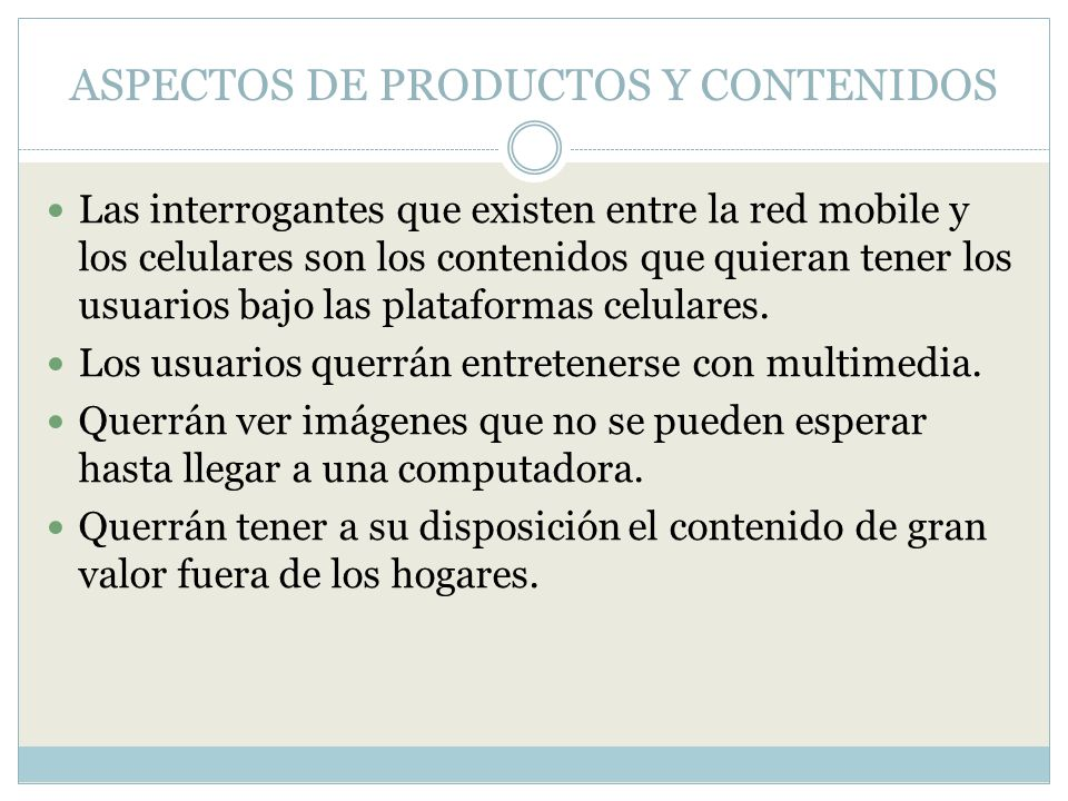 ASPECTOS DE PRODUCTOS Y CONTENIDOS